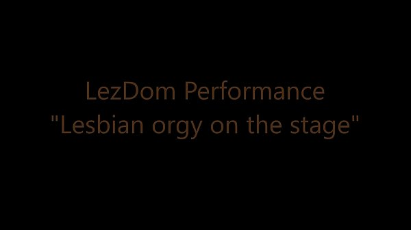 Stage, Lesbian orgy
